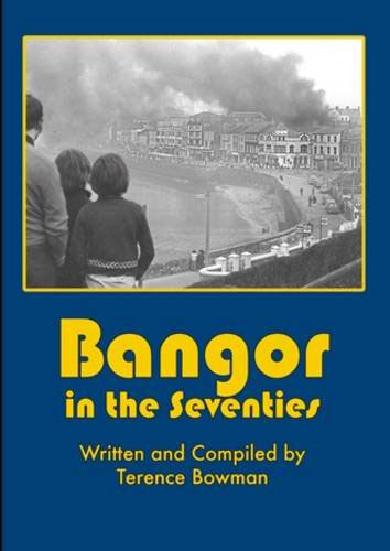 Cover of Bangor in the Seventies