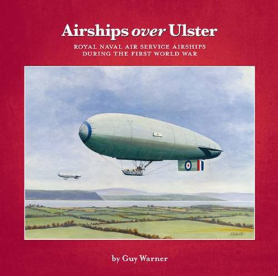 Cover of Airships Over Ulster by Guy Warner
