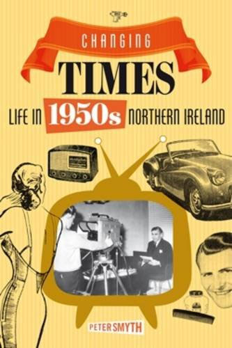Cover of Northern Ireland in the 1950s by Peter Smyth