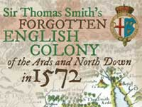 Cover of Sir Thomas Smith's Forgotten English Colony of the Ards and North Down